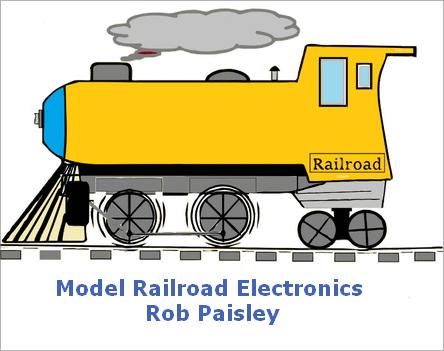 Model Railroad Electronics - Rob Paisley